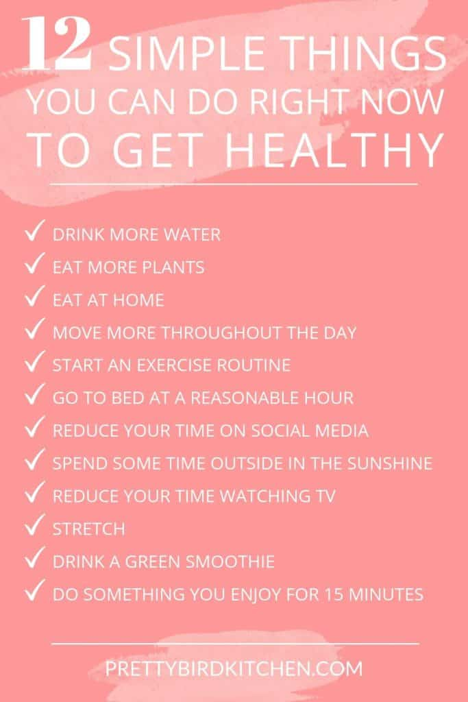 12 simple things you can do to get healthy