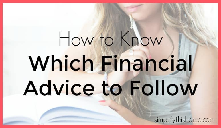 How to know which financial advice to follow. Simplify this Home