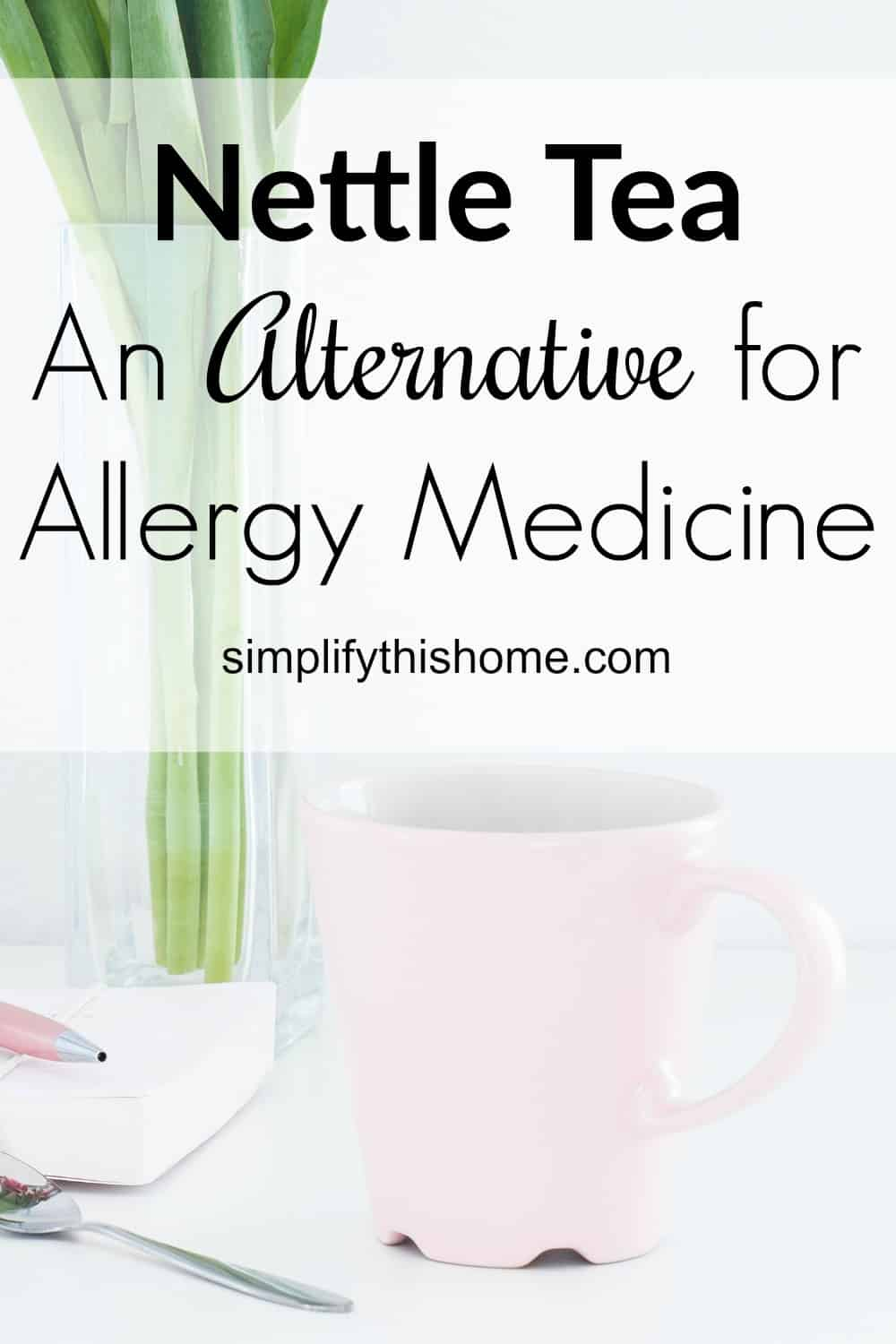 nettle tea for allergies