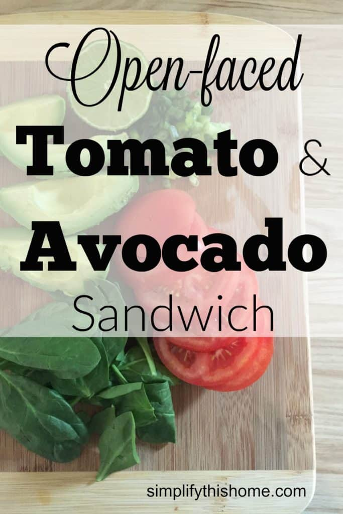 Open-faced Tomato and Avocado Sandwich - Simplify this Home