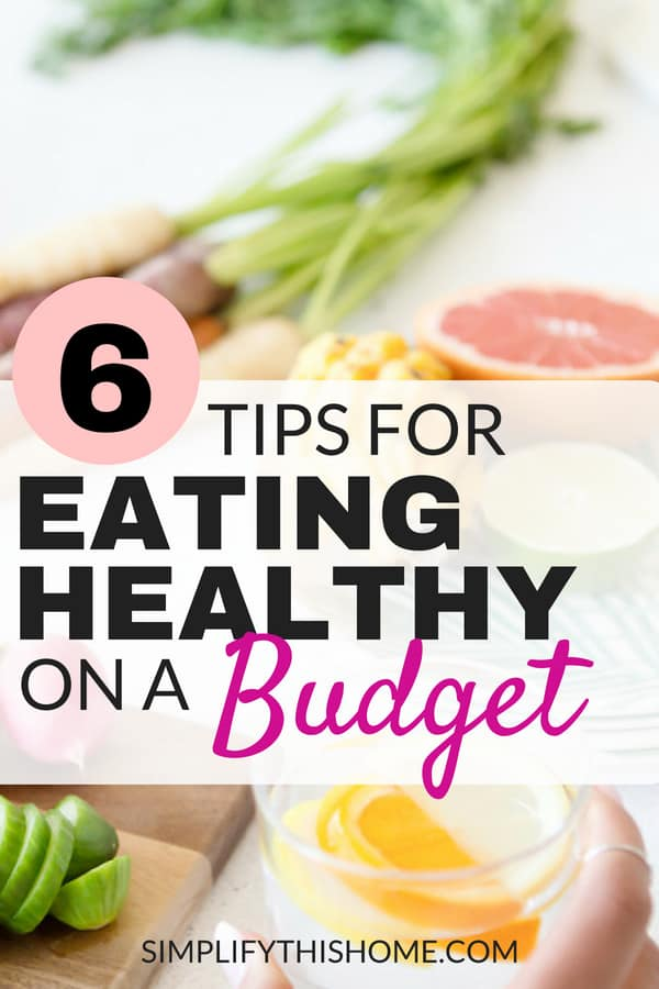 The best tips for eating healthy on a budget! | how to afford a healthy lifestyle