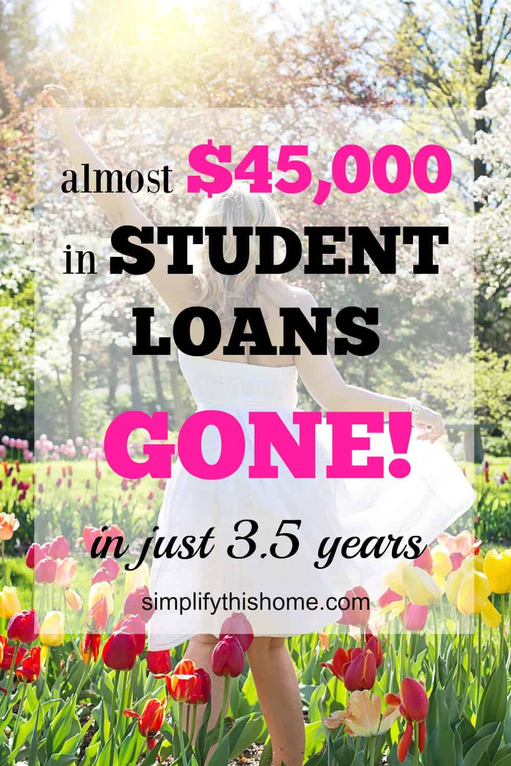 almost $45k in student loans gone