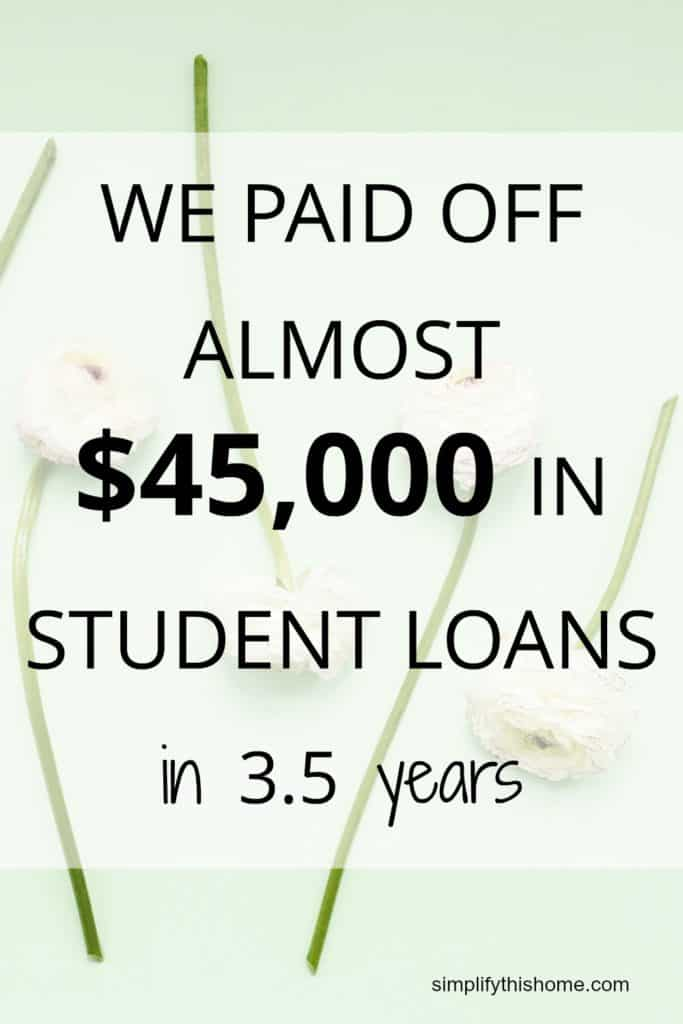 we paid off $45,000 in student loans