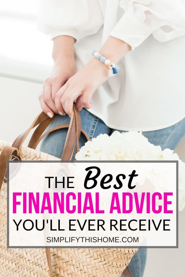The best financial advice you'll ever receive and how to apply it! | personal finance tips