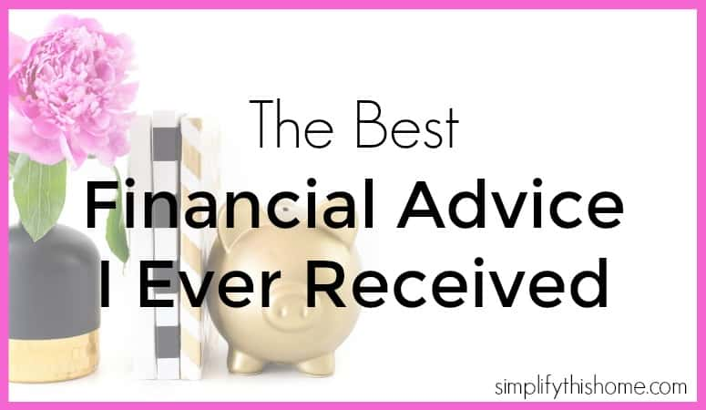 The best financial advice I ever received. Simplify this Home