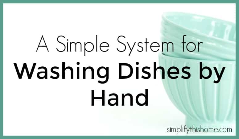 A simple system for washing dishes by hand (so your kitchen always looks tidy!)