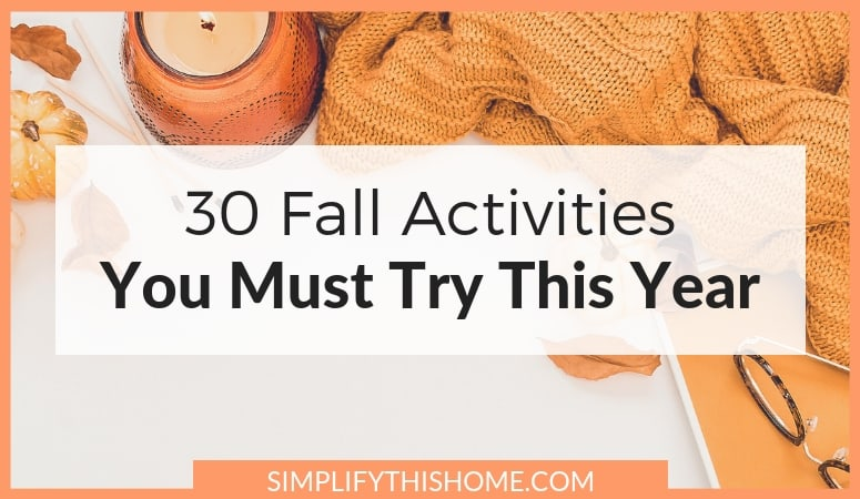 30 Fall Activities You Should Definitely Try This Year (free printable!)