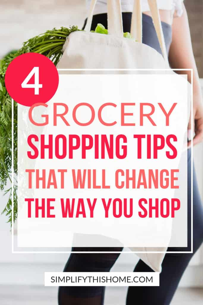 4 grocery shopping tips that will change the way you shop for good! | grocery list | homemaking tips #grocerylist #homemakingtips #groceryshopping