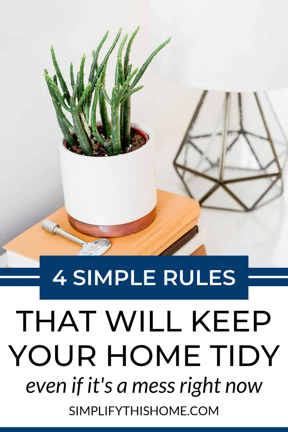 Four rules that will keep your home tidy