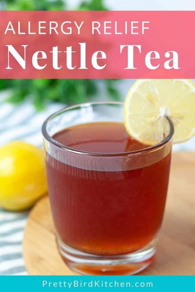 Allergy relief nettle tea