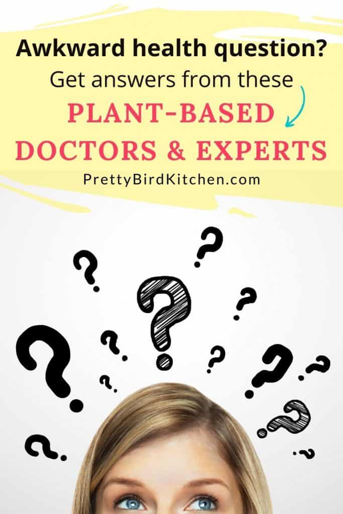 Awkward health questions answered by plant-based experts