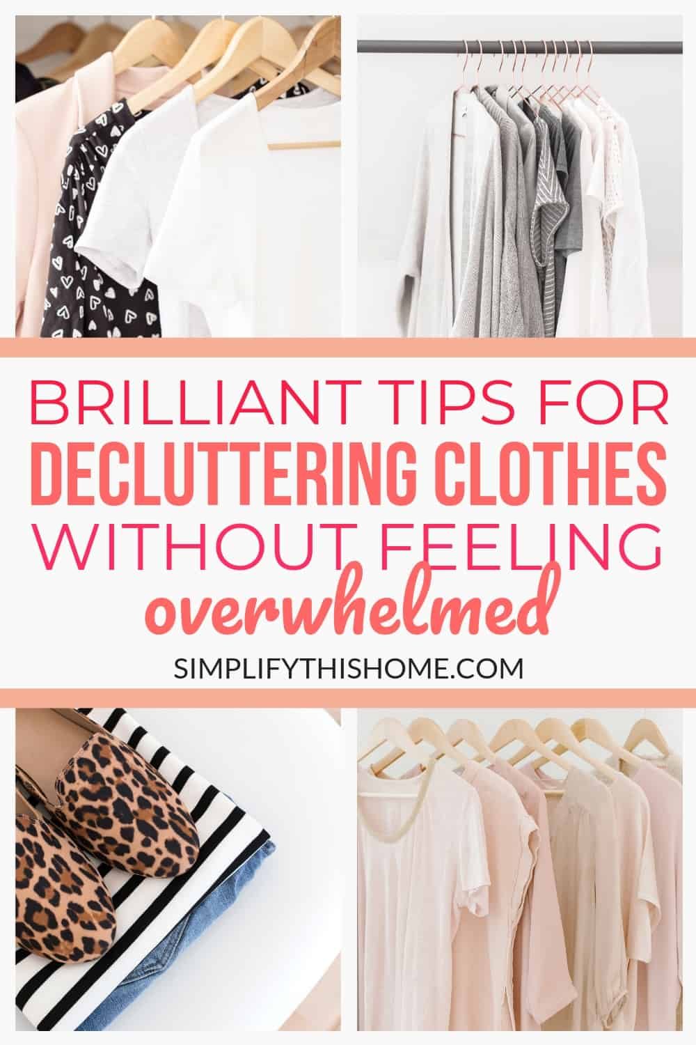These tips for decluttering clothes will help you get an organized closet in no time! Here's how to declutter your clothes without feeling overwhelmed. | decluttering tips