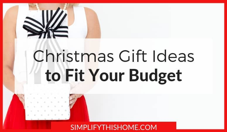 Christmas Gift Ideas to Fit Your Budget