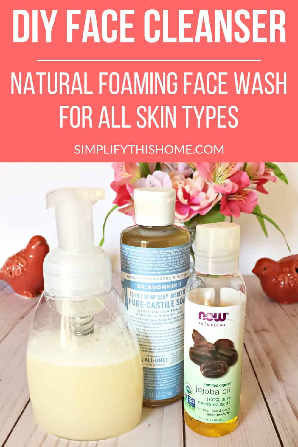 Kick your old face cleanser to the curb and make this DIY face cleanser instead! This natural foaming face wash is perfect for all skin types, even the most sensitive skin! #naturalbeautyproducts #naturalskincare #diyskincare #diybeautyrecipes