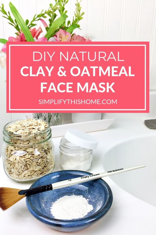 DIY natural clay and oatmeal face mask