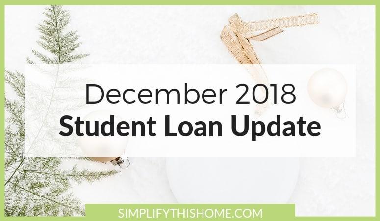 Student Loan Update: December 2018
