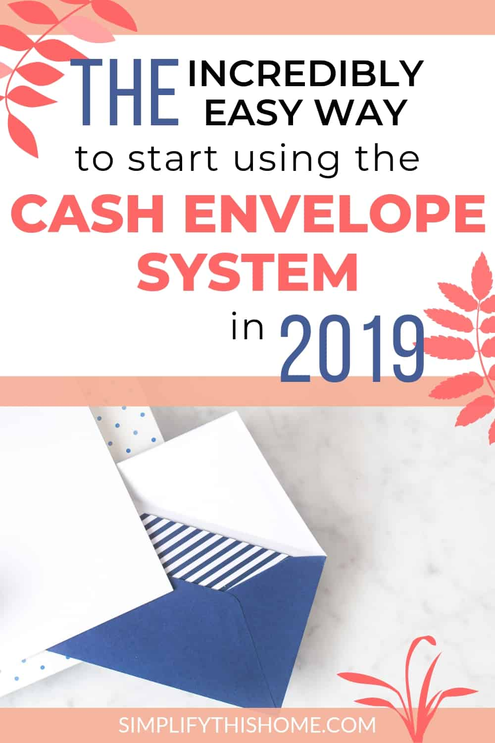 Easy way to use the cash envelope system in 2019