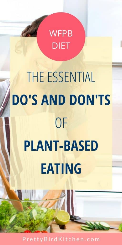 Essential do's and don'ts of plant-based eating