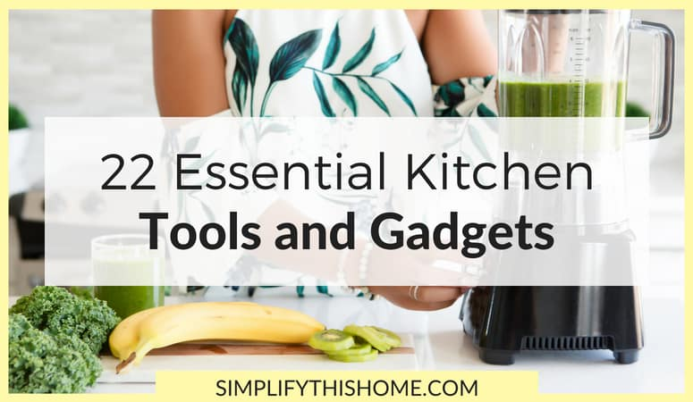22 Essential Kitchen Tools and Gadgets for Every Healthy Kitchen
