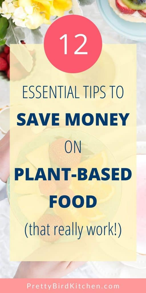 Essential tips to save money on plant-based food