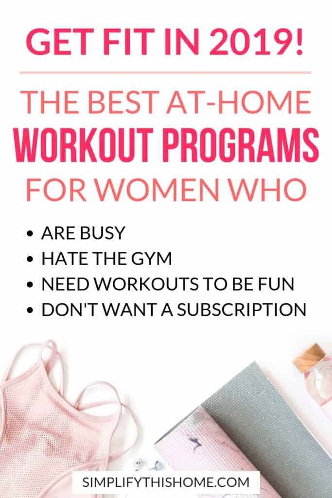 Get fit in 2019 with the best at-home workout programs for women who hate the gym! | at home workouts | exercise at home