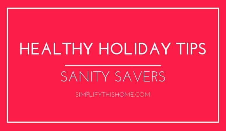 Healthy holiday tips to save your sanity | free holiday planner | holiday self-care | healthy holiday season