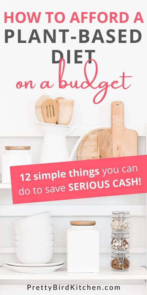 How to afford a plant-based diet on a budget 1