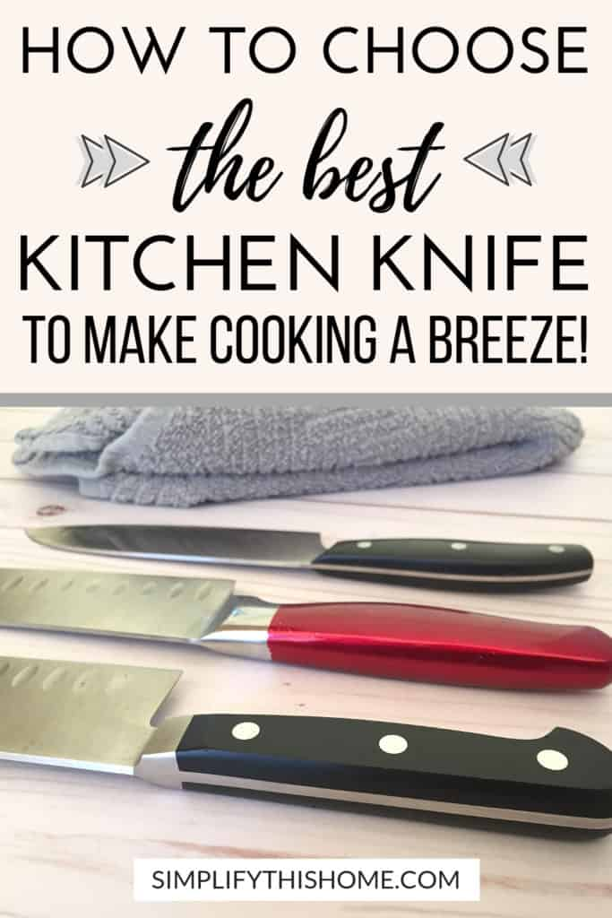 How to choose the best kitchen knife to make cooking a breeze! | homemaking tips | cooking tips | #cookingtips #cookingtipsandtricks #kitchentips