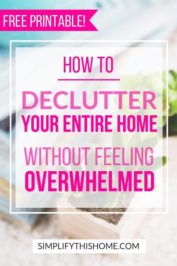 How to declutter your home without feeling overwhelmed using a free printable decluttering checklist! | decluttering home | decluttering tips | decluttering ideas