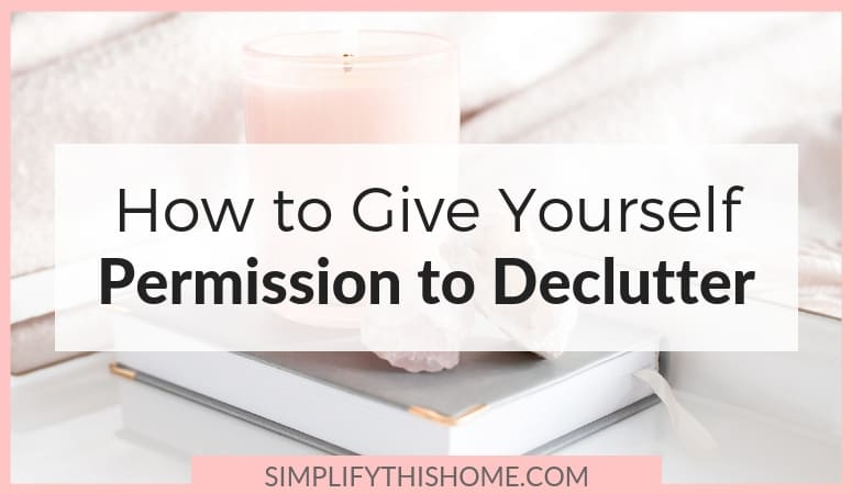 Wondering how to let go of stuff when you feel guilty? These truths will finally give you permission to declutter so you can get rid of stuff guilt-free!