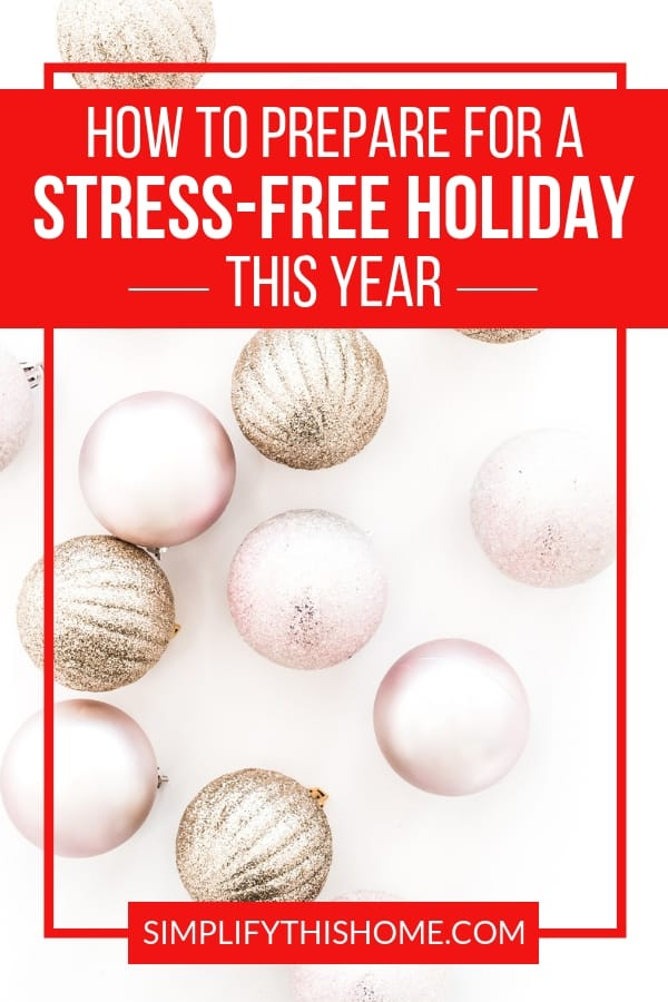 Overwhelmed by your never-ending holiday to-do list? No worries! These simple tips will help you prepare for a stress-free holiday season this year! And don't forget to download my free holiday planner to simplify everything from Thanksgiving dinner to your Christmas budget!