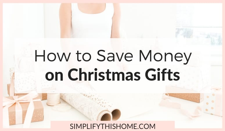 Christmas Gifts on a Budget: How to Save Money on Christmas Gifts