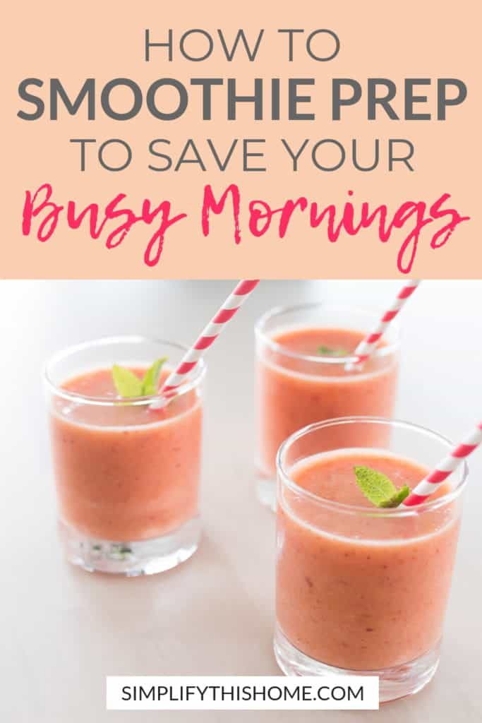 How to smoothie prep to save your busy mornings! | make ahead smoothies | freezer smoothie packs #smoothies #foodprep