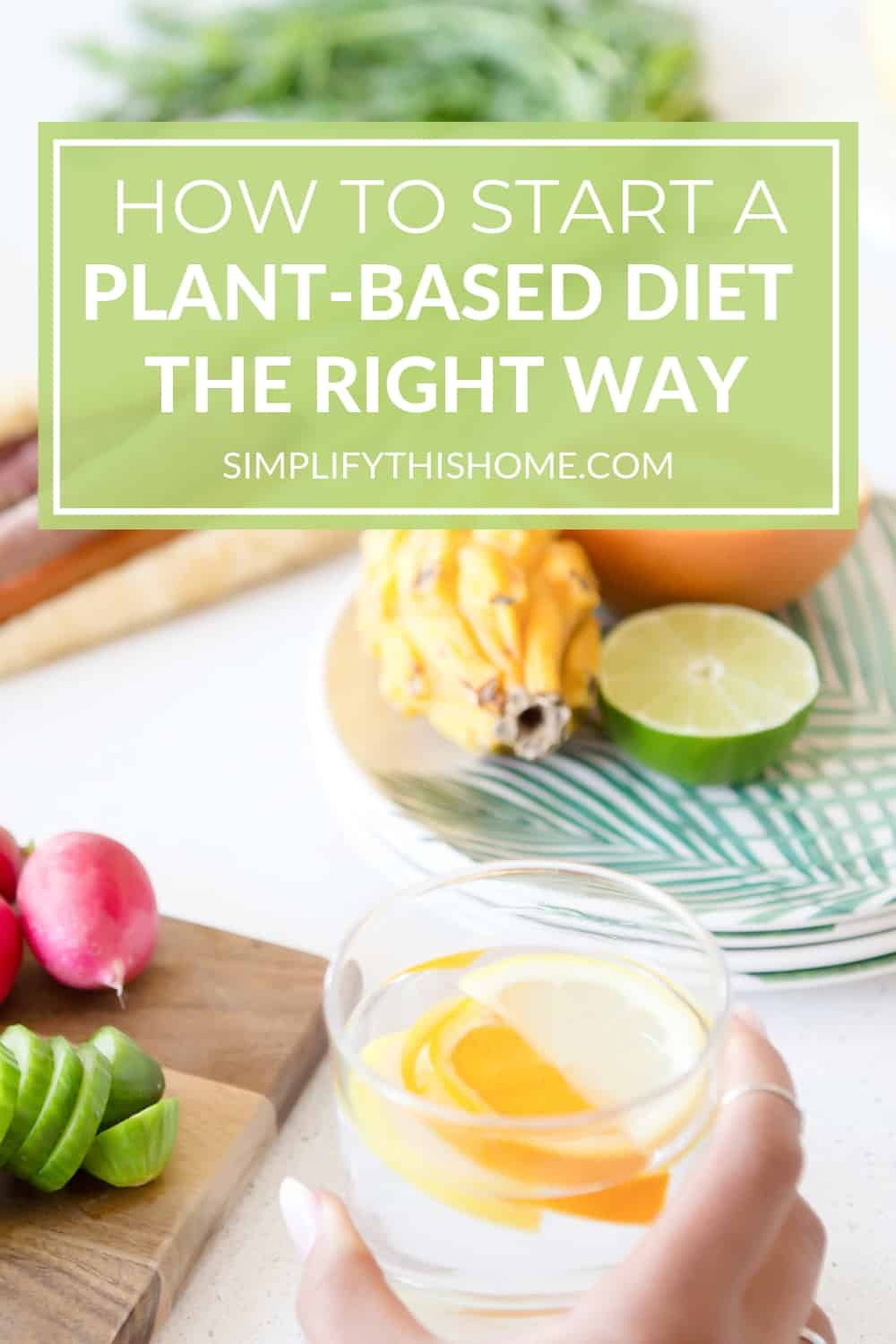 How to start a plant-based diet the right way