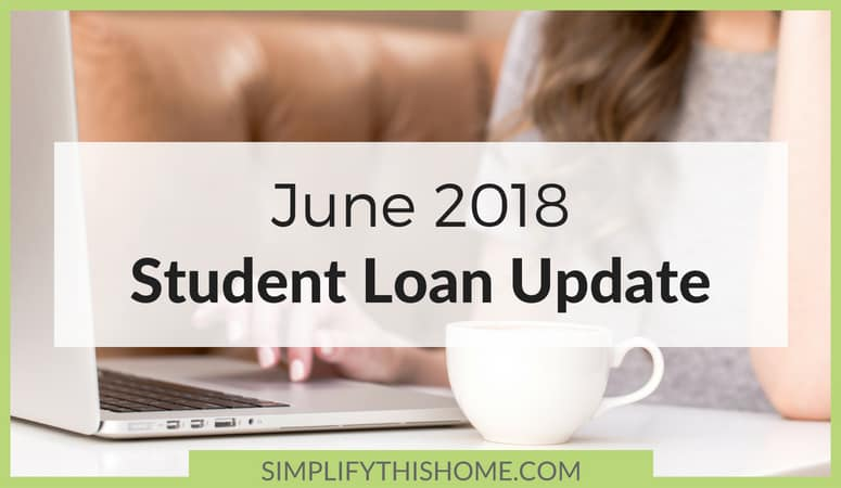 Student Loan Update: June 2018