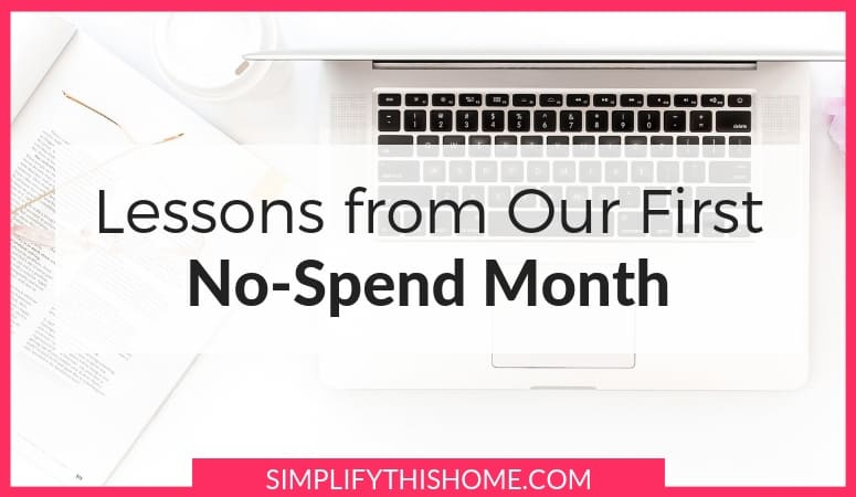 Here is our experience with our first no-spend month. What we learned and how much money we saved with our very first no-spend challenge! | spending freeze