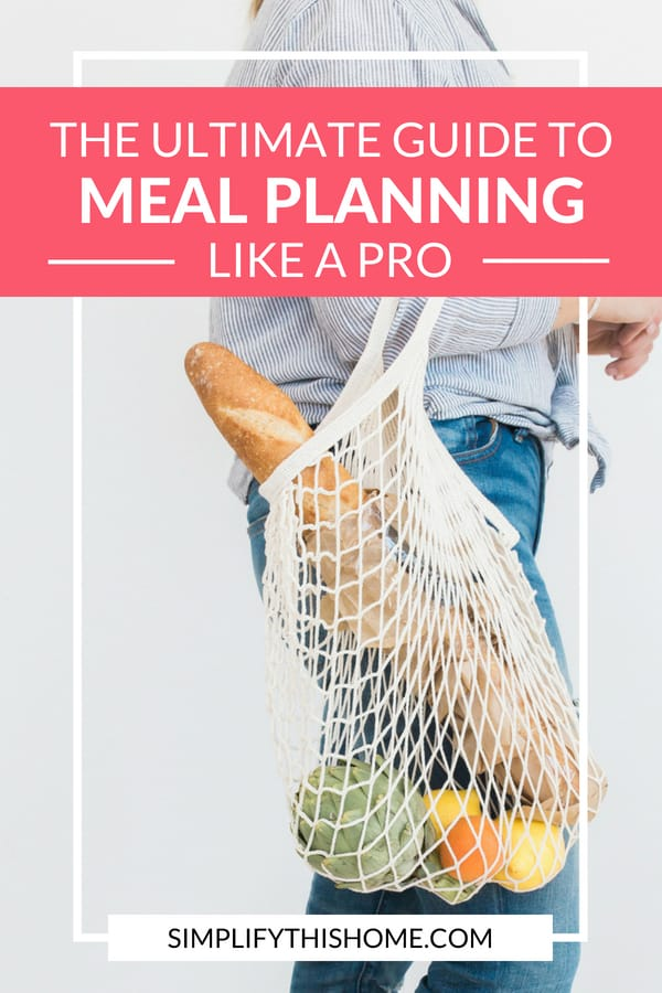 The ultimate guide to meal planning like a pro! | meal planning for beginners #printable