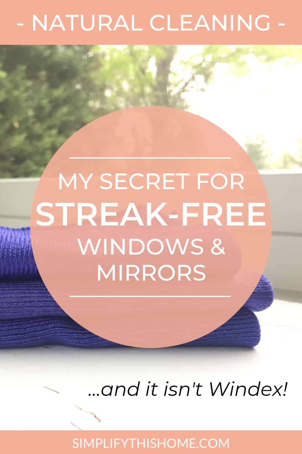 My secret for streak-free windows and mirrors