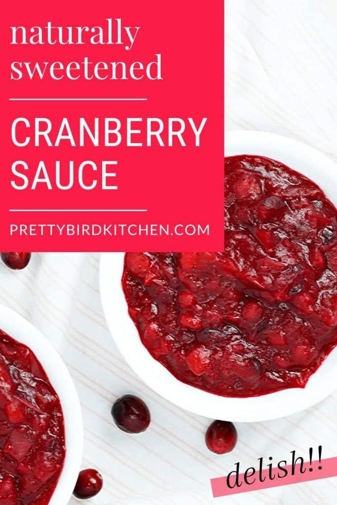 Naturally sweetened cranberry sauce recipe 2