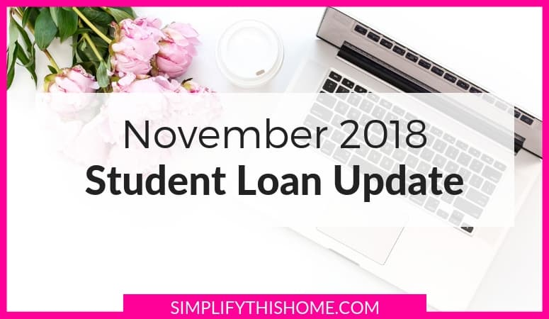 Student Loan Update: November 2018