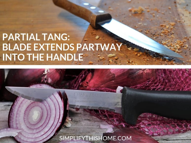 How to choose the best kitchen knife; avoid partial tang knives
