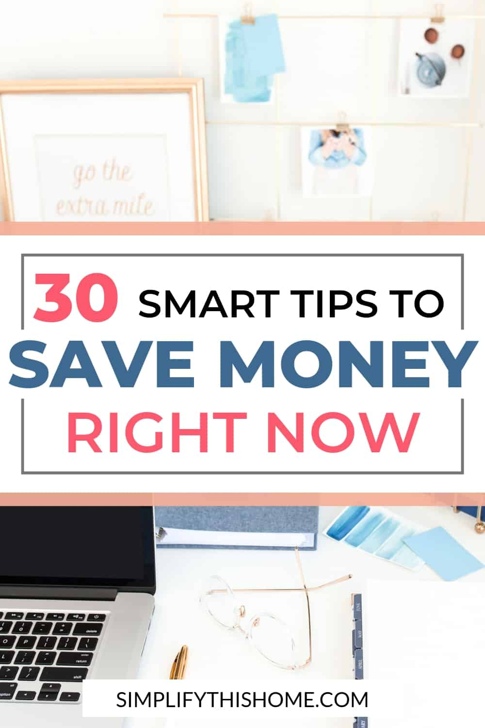 Smart tips to save money right now