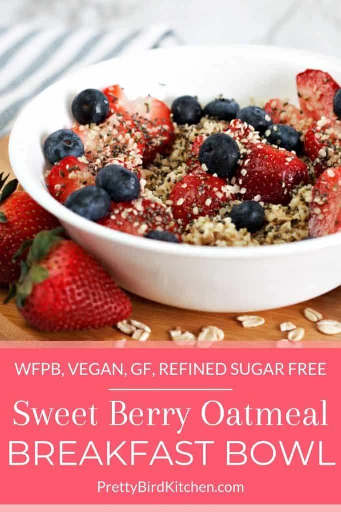 Sweet berry oatmeal breakfast bowl 1