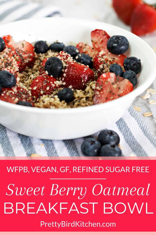 Sweet berry oatmeal breakfast bowl 2