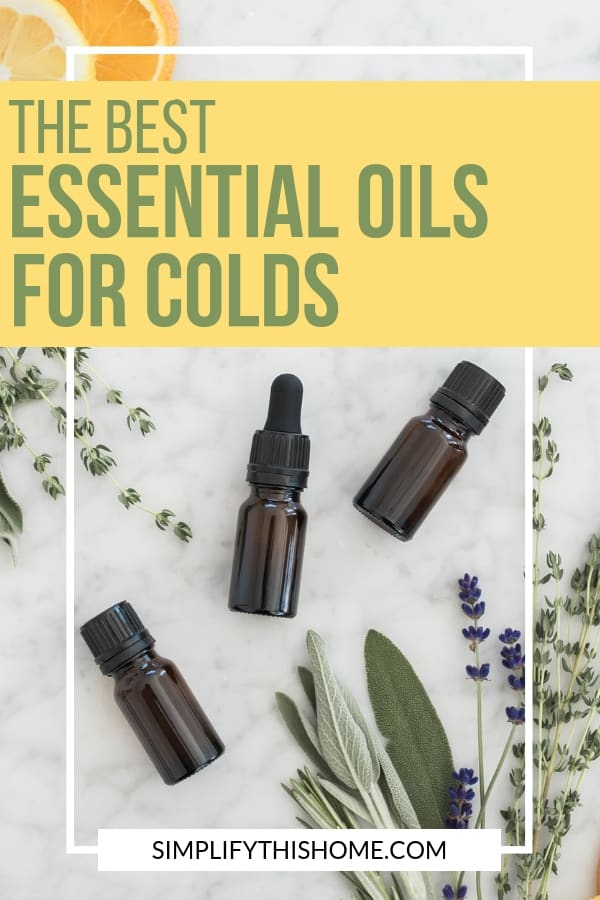 Here are the best essential oils for colds! My favorite essential oil blend is perfect for your diffuser to fend off sickness from cold and flu germs!