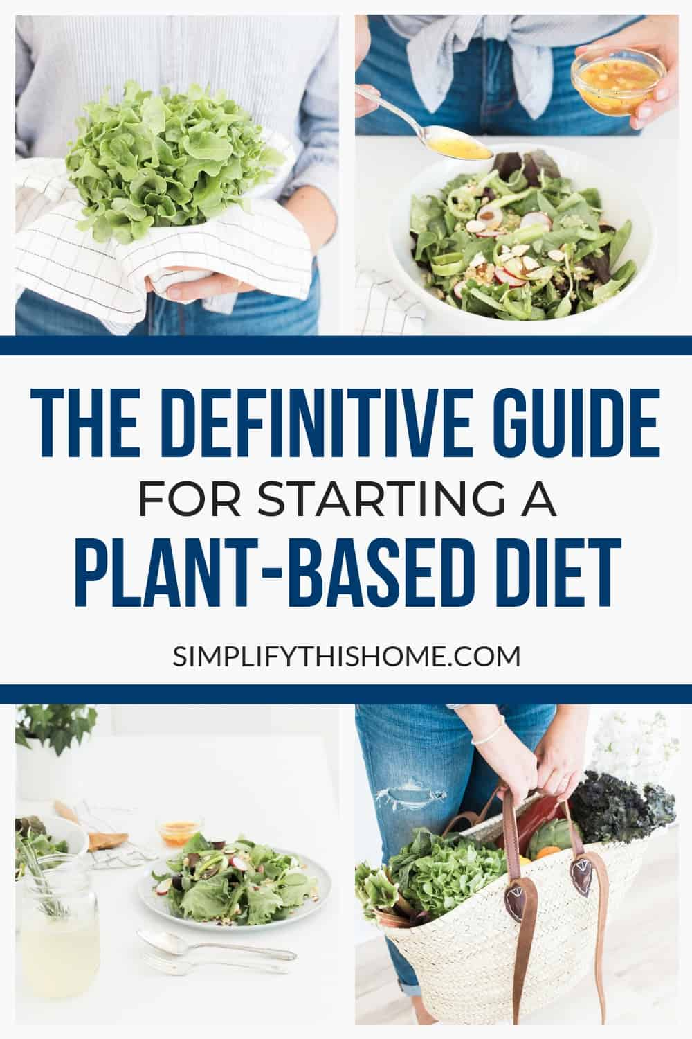 The definitive guide for starting a plant-based diet