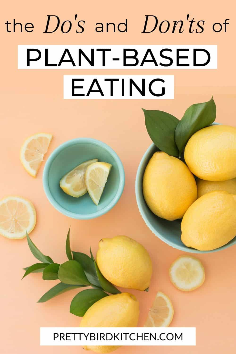 The do's and don'ts of plant-based eating 2