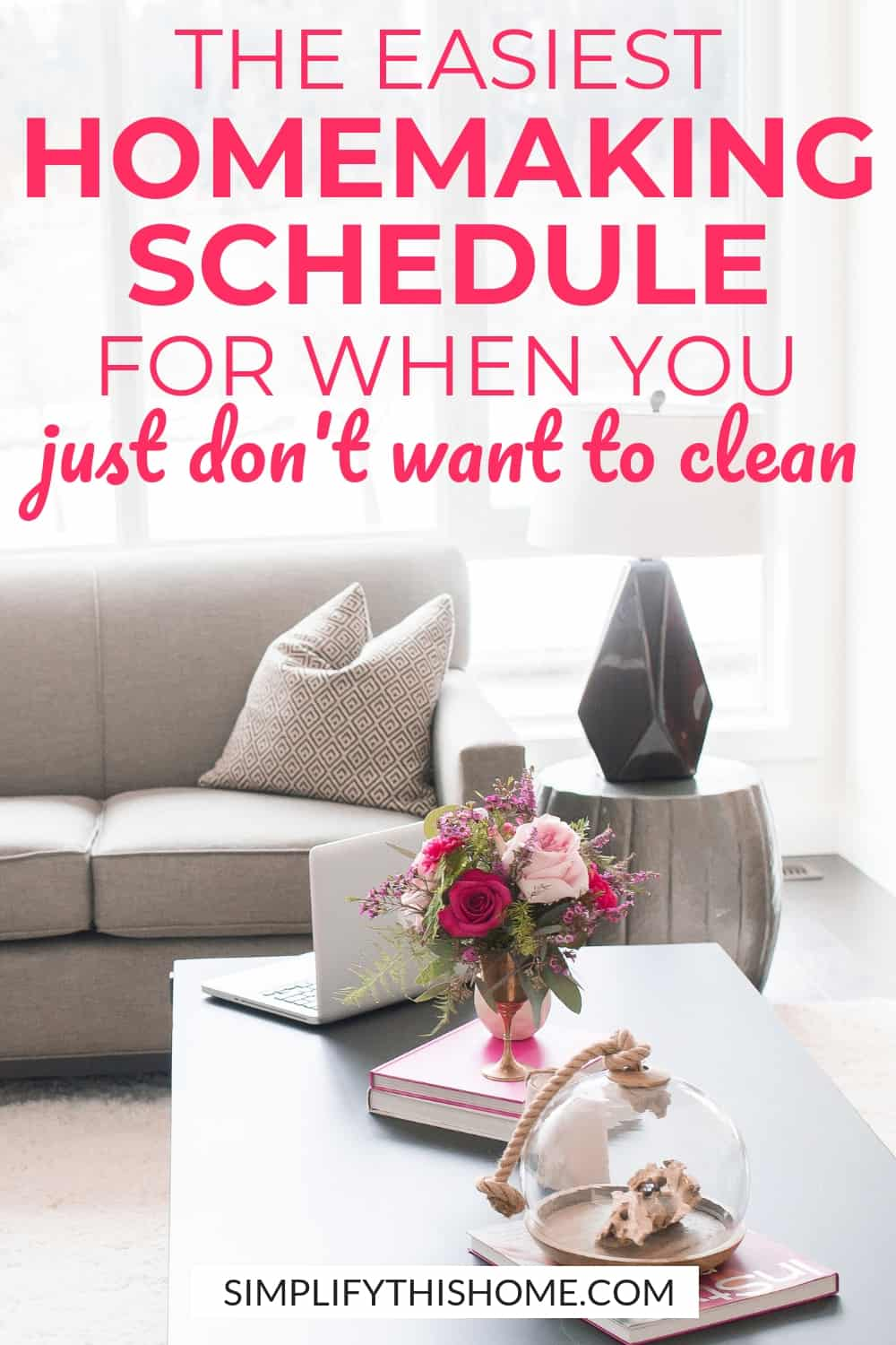 The easiest homemaking schedule for when you just don't want to clean! This printable cleaning checklist will keep your home tidy and running smoothly! | how to keep your house clean | cleaning schedule #cleaning #cleaningtips #printable #freeprintable