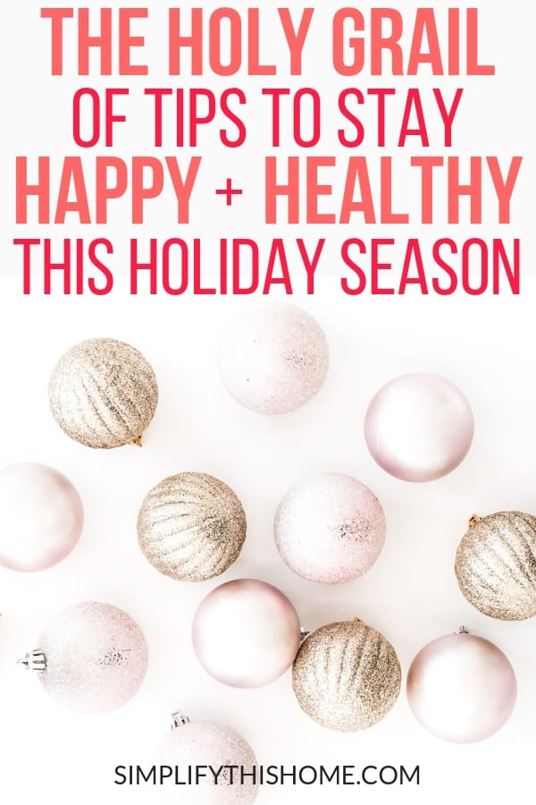 The ultimate list of healthy holiday tips! These holiday self care tips will help you stay happy and healthy all season long while avoiding holiday weight gain and stress! | healthy holiday season | free holiday planner