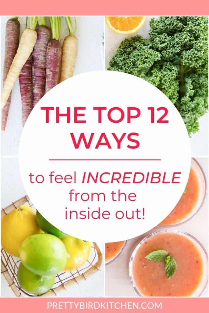 The top 12 ways to feel incredible